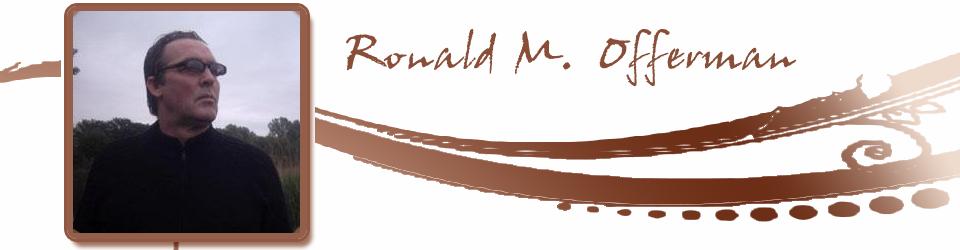 Ronald M. Offerman